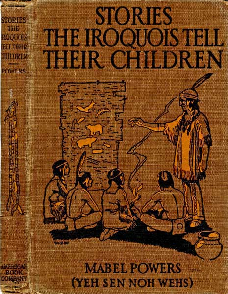 The project gutenberg ebook of stories the iroquois tell their the project gutenberg ebook of stories the iroquois tell their children by mabel powers fandeluxe Images