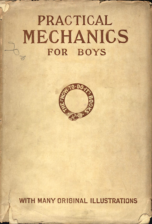 The project gutenberg ebook of practical mechanics for boys by the how to do it books fandeluxe Choice Image