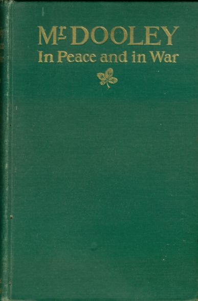 The project gutenberg ebook of mr dooley in peace and in war by cover fandeluxe Gallery