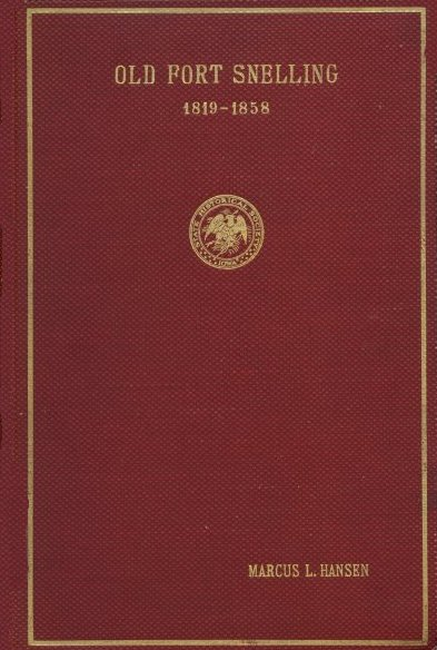 The project gutenberg ebook of old fort snelling 1819 1858 by book cover old fort snelling fandeluxe Document
