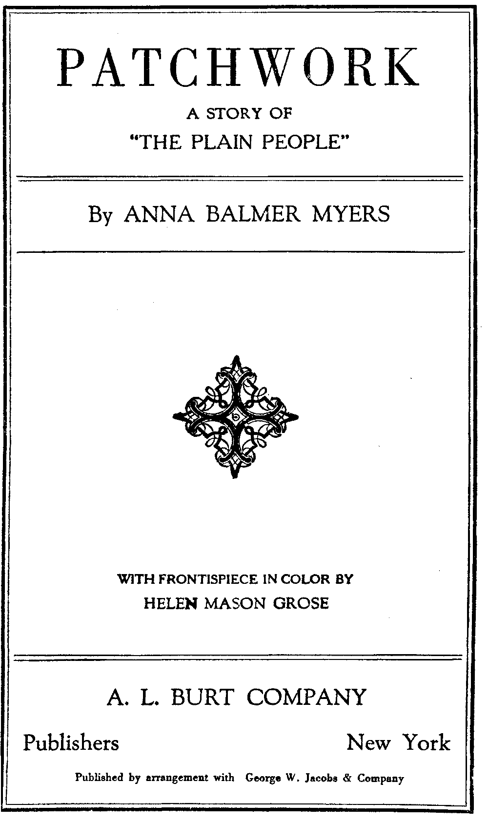 The project gutenberg ebook of patchwork by anna balmer myers patchwork fandeluxe Image collections