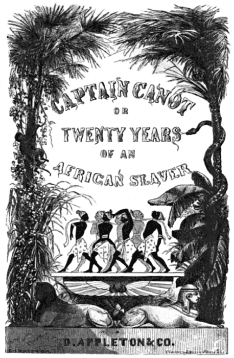 The Project Gutenberg EBook Of Captain Canot Or Twenty Years An