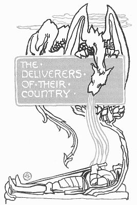 'THE DELIVERERS OF THEIR COUNTRY' from the web at 'http://www.gutenberg.org/files/23661/23661-h/images/gs08.jpg'