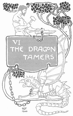 'VI THE DRAGON TAMERS' from the web at 'http://www.gutenberg.org/files/23661/23661-h/images/gs17.jpg'