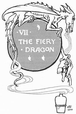 'VII  THE FIERY DRAGON' from the web at 'http://www.gutenberg.org/files/23661/23661-h/images/gs20.jpg'