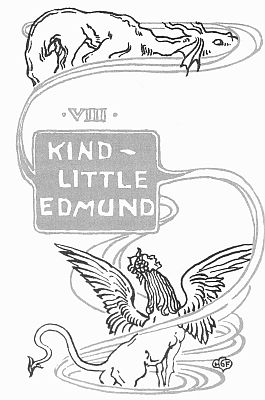 'VIII KIND LITLE EDMUND' from the web at 'http://www.gutenberg.org/files/23661/23661-h/images/gs23.jpg'