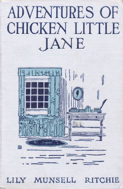 The project gutenberg ebook of chicken little jane by lily munsell of this project gutenberg ebook chicken little jane produced by roger frank and the online distributed proofreading team at httppgdp fandeluxe Gallery