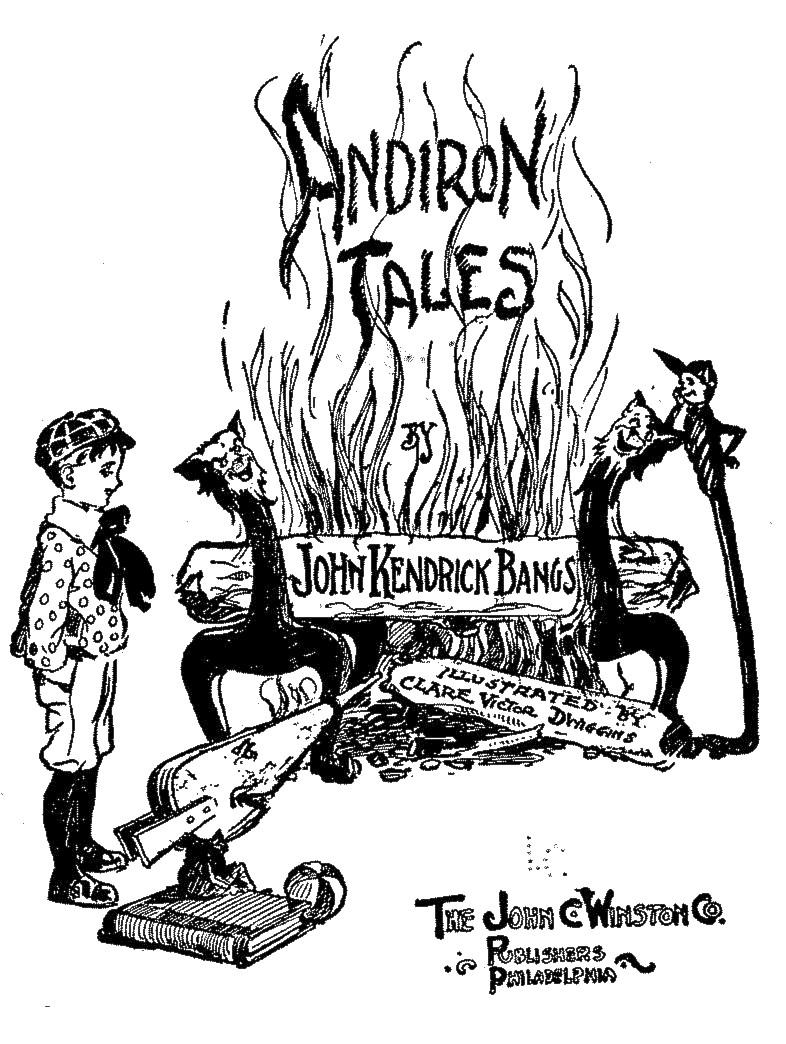 The Project Gutenberg Ebook Of Andiron Tales By John Kendrick Bangs Halloa Screen Clean Kit Hn 4822