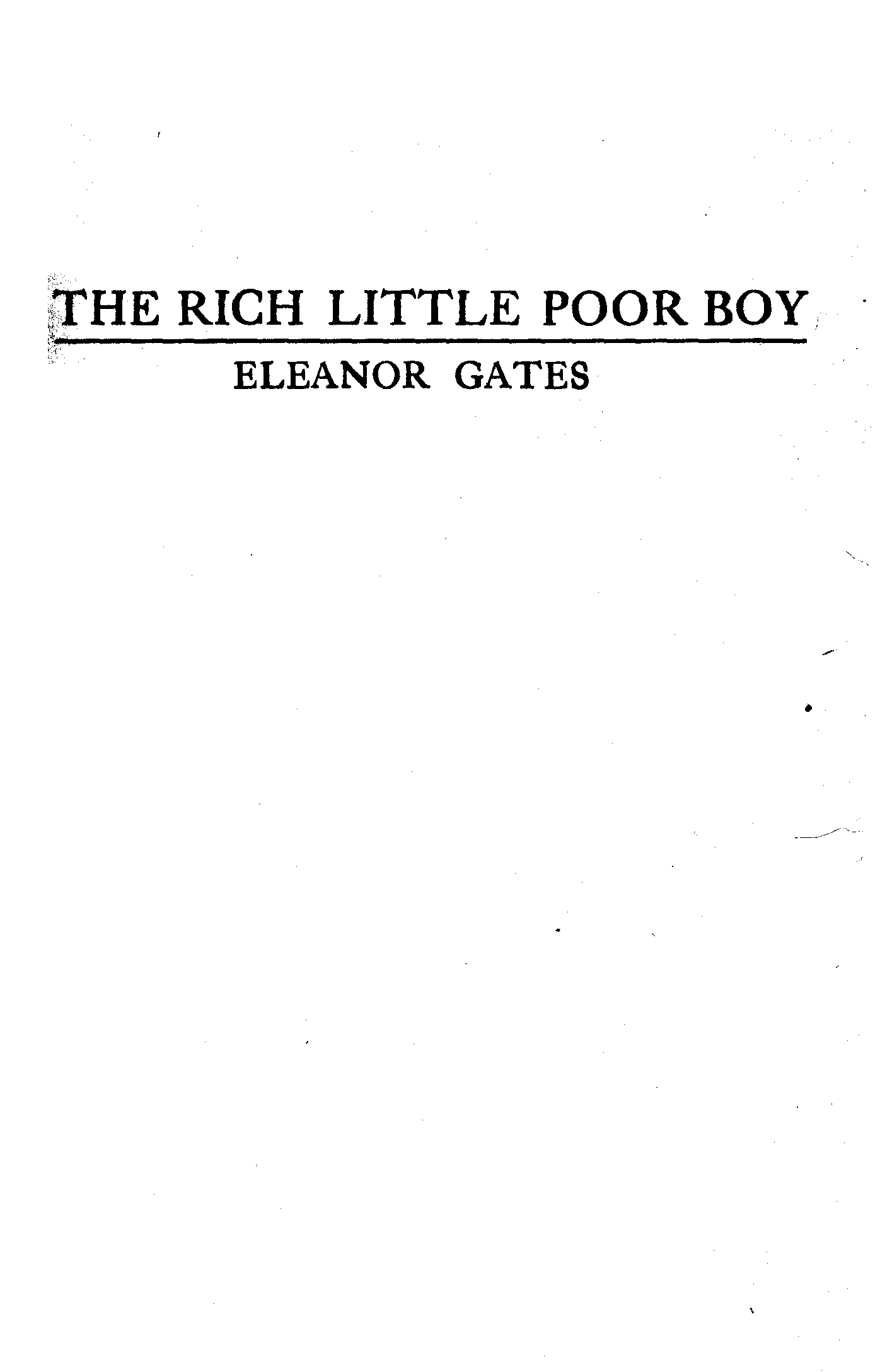 13705d818c23 The Project Gutenberg eBook of The Rich Little Poor Boy