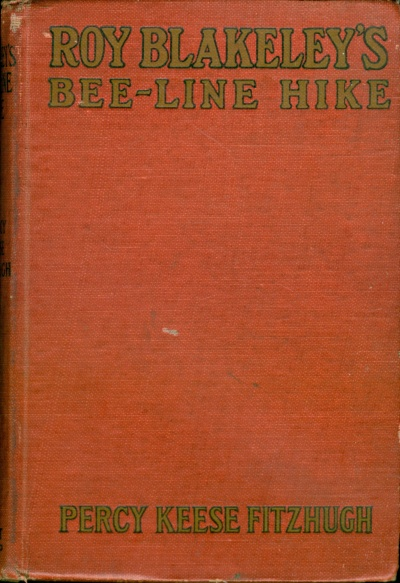 The Project Gutenberg Ebook Of Roy Blakeleys Bee Line Hike By