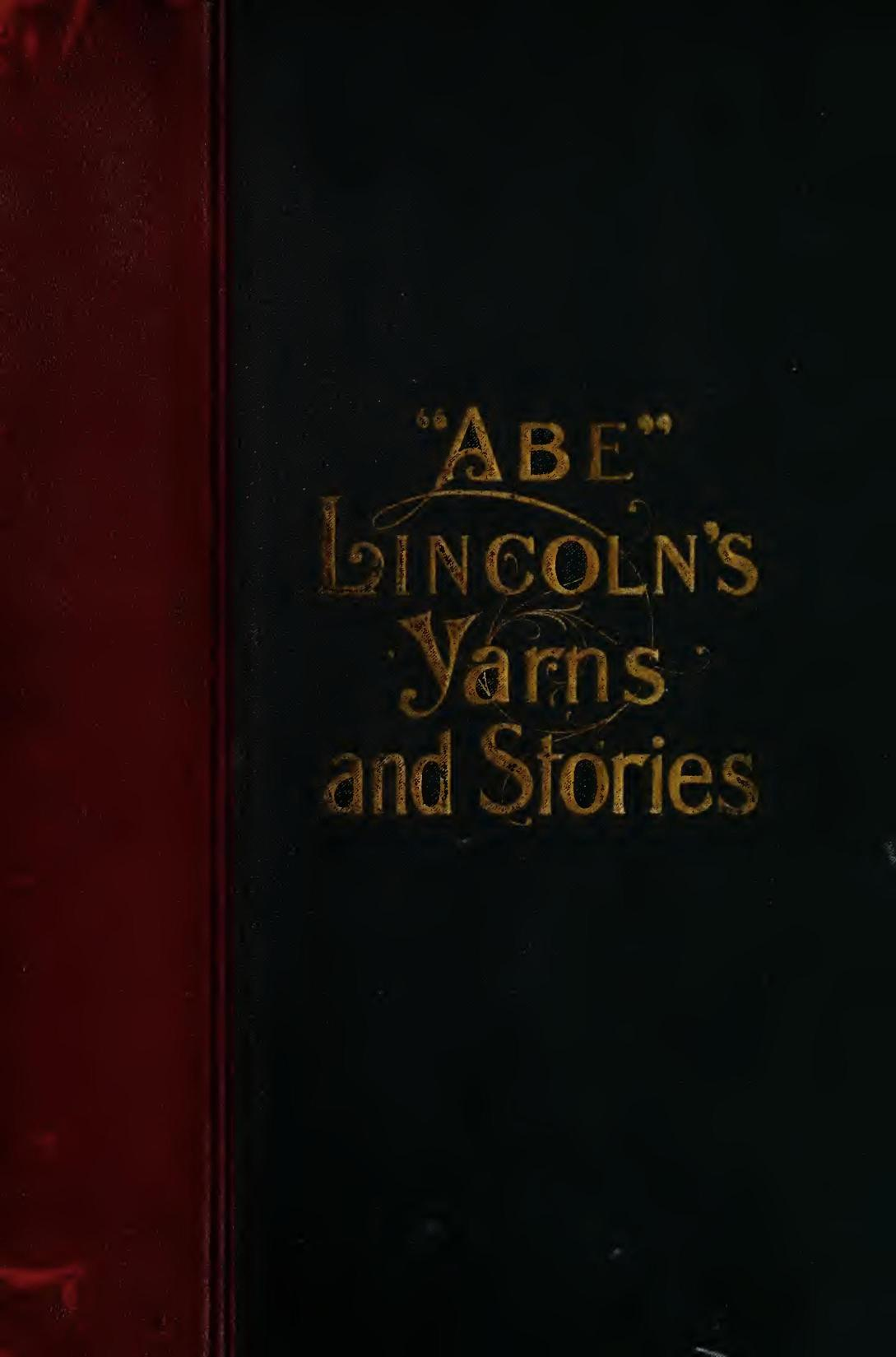 0ae6e50532a78e Lincoln s Yarns and Stories