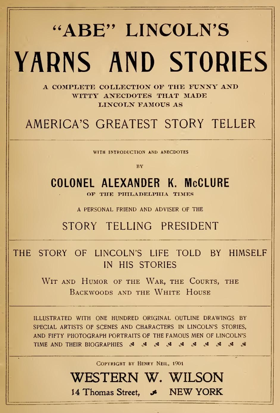 Lincoln's Yarns and Stories, by Alexander K  Mcclure