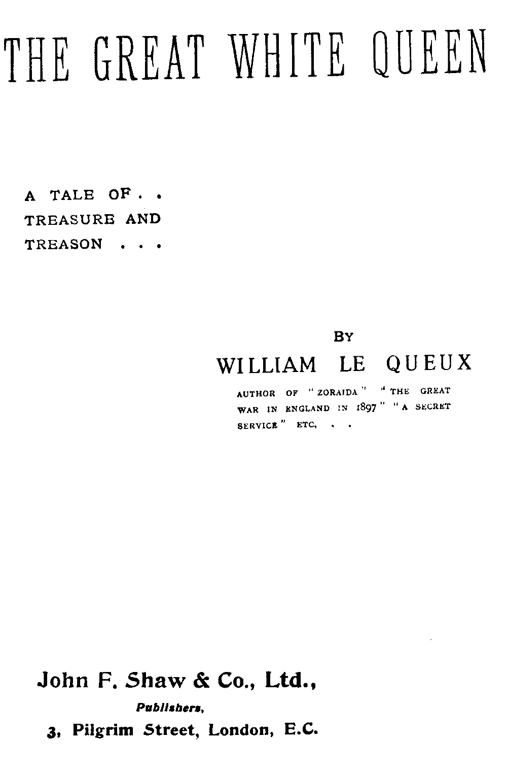 The project gutenberg ebook of the great white queen by william le the great white queen fandeluxe Images