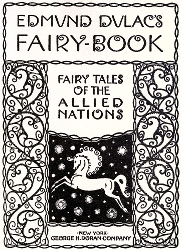 The project gutenberg ebook of edmund dulacs fairy book fairy book fairy tales of the fandeluxe Choice Image