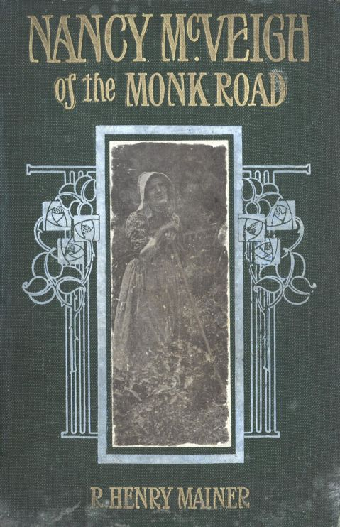 The Project Gutenberg Ebook Of Nancy Mcveigh Of The Monk Road By R