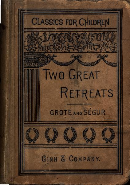 The Project Gutenberg Ebook Of The Two Great Retreats Of History By