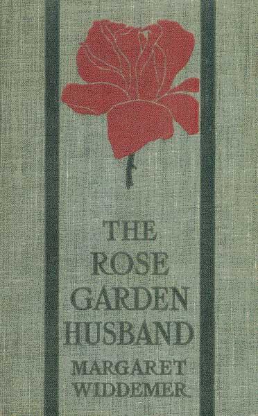 cbbb4a554ea9 The Project Gutenberg eBook of The Rose-Garden Husband