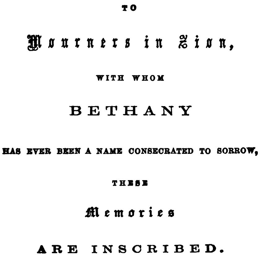 The Project Gutenberg Ebook Of Memories Of Bethany By The Rev John