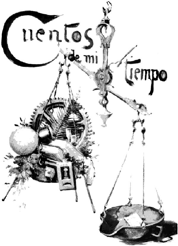 The Project Gutenberg eBook of Cuentos de mi tiempo, por Jacinto ...