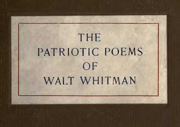 The Project Gutenberg Ebook Of The Patriotic Poems By Walt