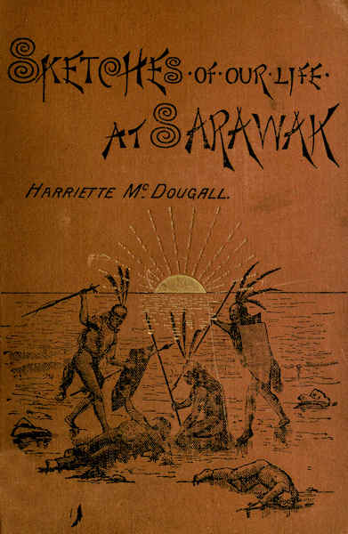 The project gutenberg ebook of sketches of our life at sarawak by happily he had a stout walking stick and at once felled the reptile fandeluxe Gallery
