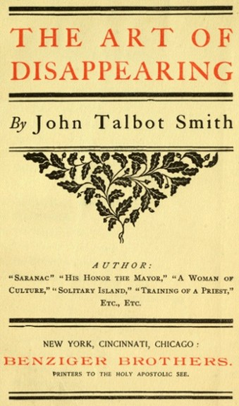 The Project Gutenberg Ebook Of The Art Of Disappearing By John