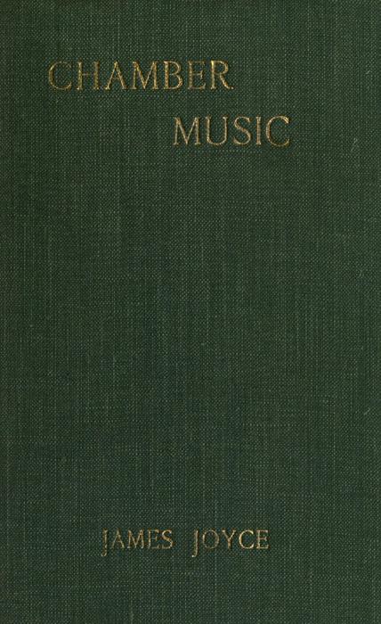 Chamber Music, by James Joyce