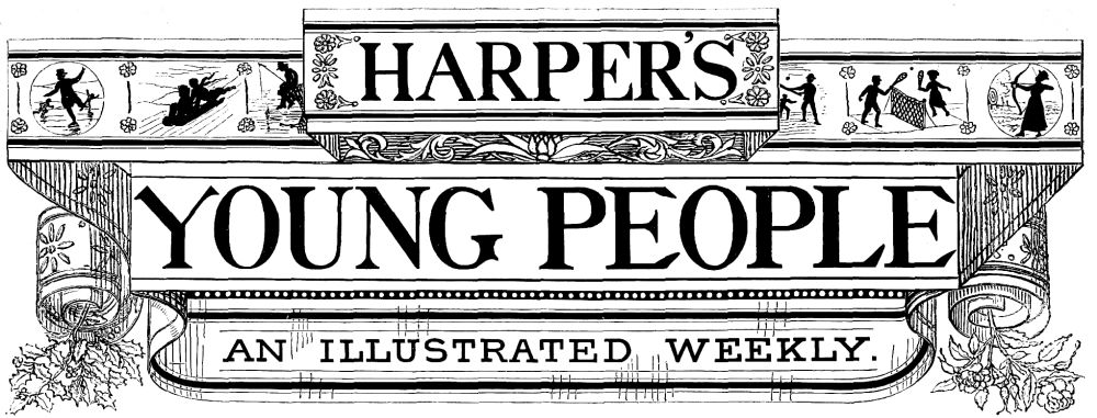 The project gutenberg ebook of harpers young people august 24 banner harpers young people fandeluxe Choice Image