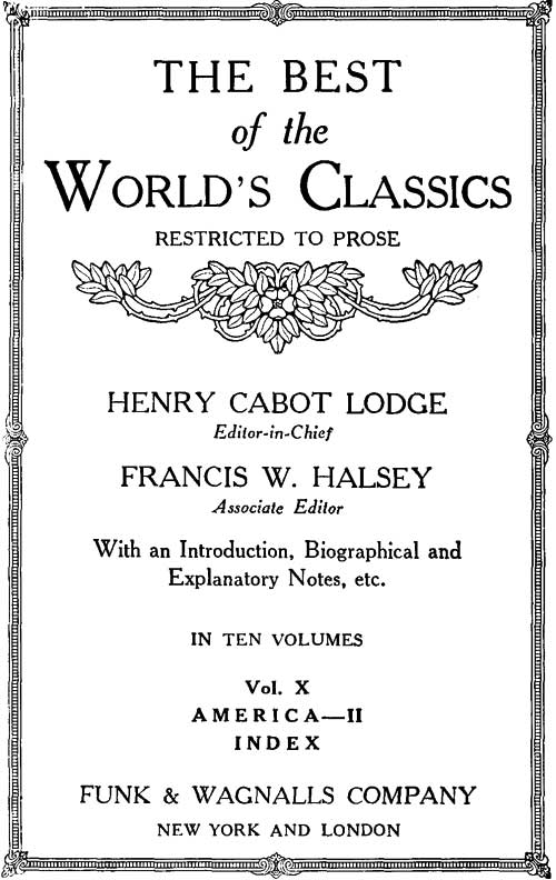 Choose 2 ~ The Best of the World/'s Classics by Henry Cabot Lodge ~ Antique 1909