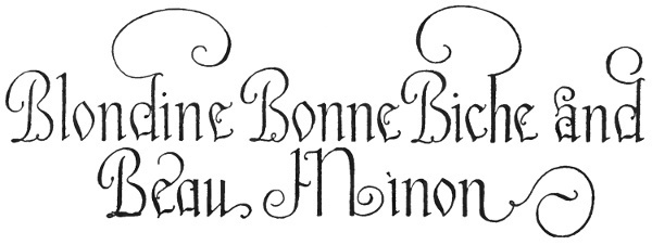 Blondine Bonne Biche and Beau Minon