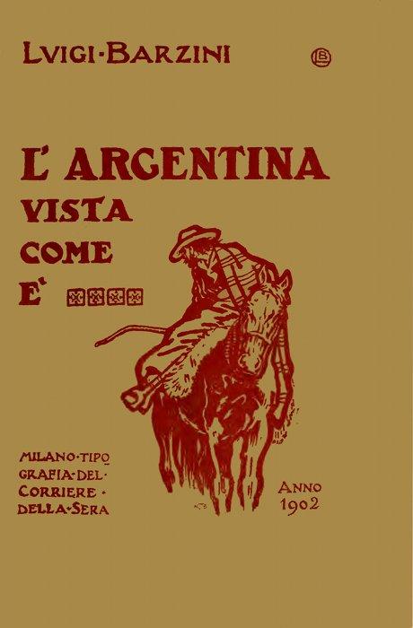 The Project Gutenberg Ebook Of L Argentina Vista Come è By