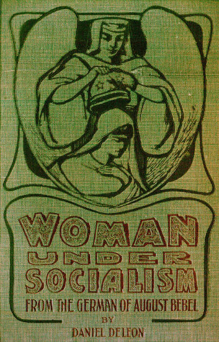 14988915fd7 The Project Gutenberg eBook of Woman Under Socialism