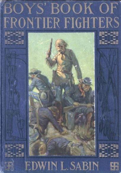 The project gutenberg e text of boys book of frontier fighters by cover art fandeluxe Images