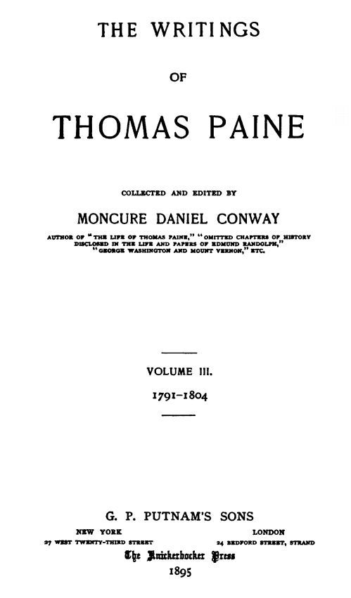 The Writings Of Thomas Paine Volume Iii By Thomas Paine
