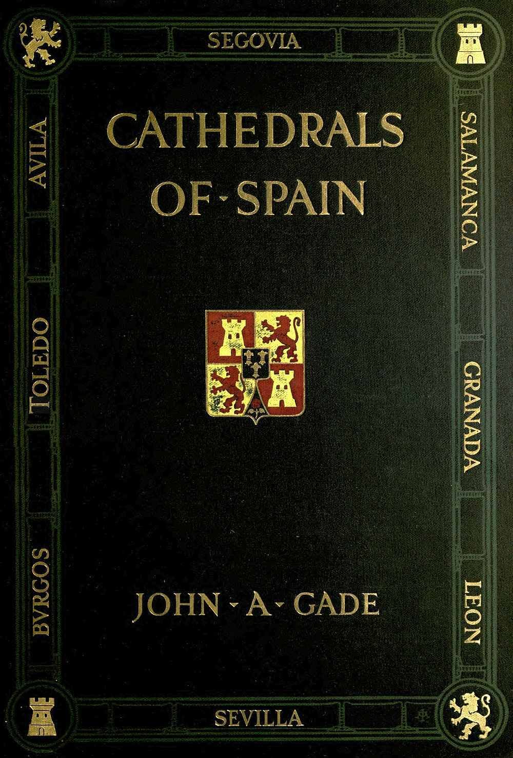The project gutenberg ebook of cathedrals of spain by john a john image of books cover fandeluxe Image collections