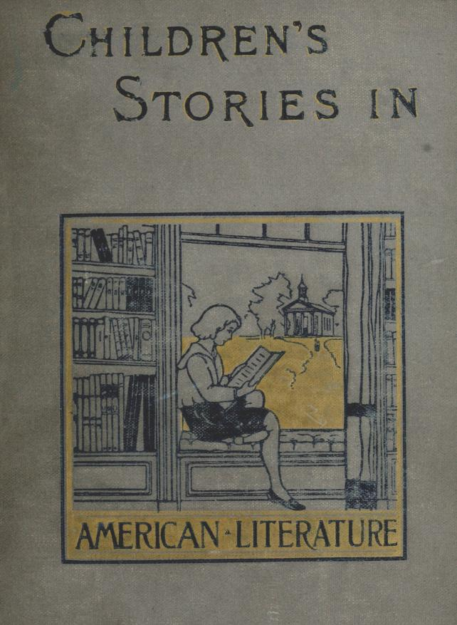 The Project Gutenberg EBook Of CHILDRENS STORIES IN AMERICAN