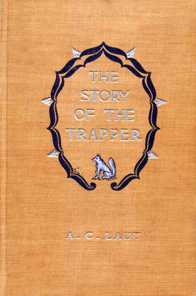 The project gutenberg ebook of the story of the trapper by a c laut with eye and ear alert the man paddles silently on see page 105 fandeluxe Gallery