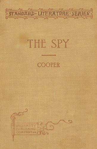 The project gutenberg ebook of the spy condensed for use in schools iso 8859 1 start of this project gutenberg ebook the spy produced by d alexander juliet sutherland and the online distributed proofreading team fandeluxe Gallery