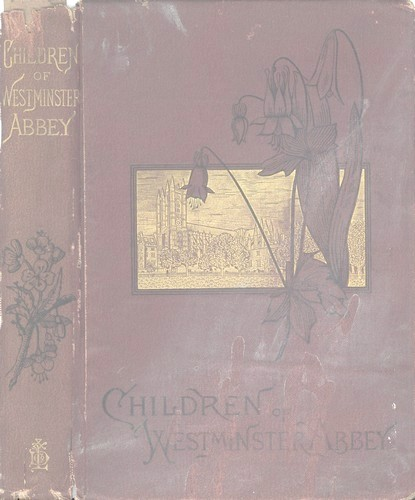 The project gutenberg ebook of the children of by rose g kingsley set encoding iso 8859 1 start of this project gutenberg ebook the children of westminster abbey produced by d alexander juliet sutherland fandeluxe Gallery