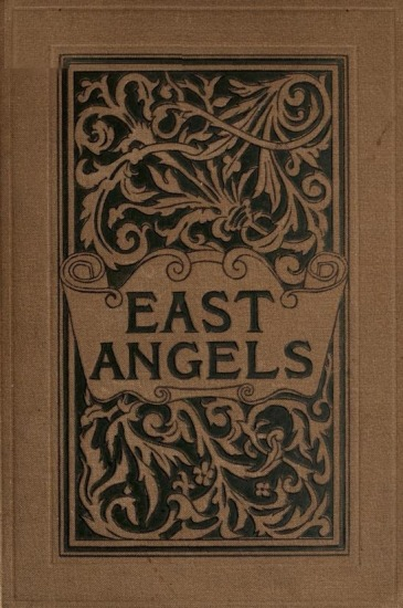 The Project Gutenberg eBook of East Angels, by Constance