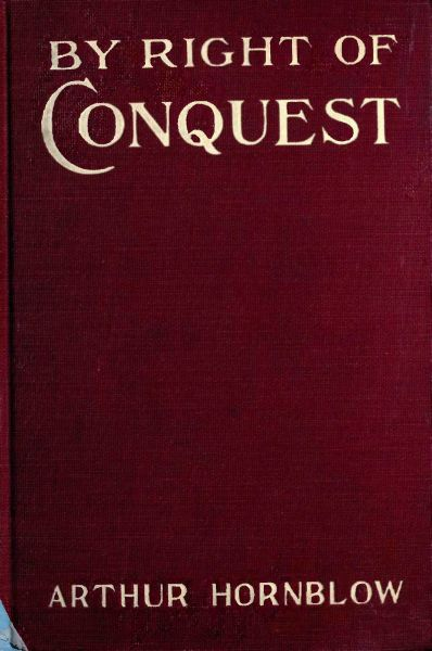 The project gutenberg ebook of by right of conquest by arthur hornblow book cover fandeluxe Gallery