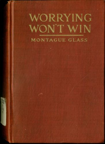 The Project Gutenberg eBook of Worrying Won't Win, by