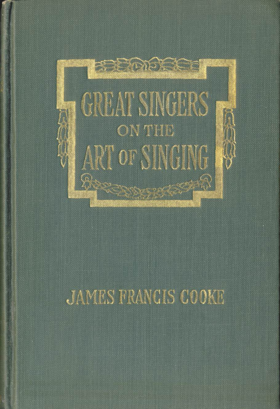 The project gutenberg ebook of great singers on the art of singing singers on the art of singing fandeluxe Choice Image