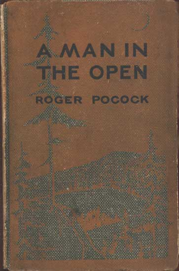 The project gutenberg ebook of a man in the open by roger pocock a man fandeluxe Images