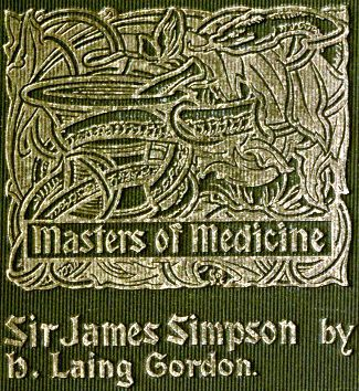 sir james young simpson and chloroform 1811 1870 by h laing