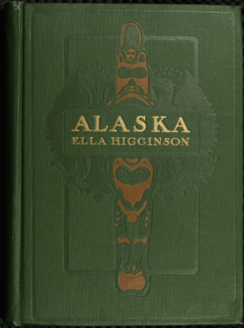 The project gutenberg ebook of alaska by ella higginson cover fandeluxe Images