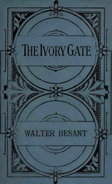The project gutenberg ebook of the ivory gate by walter besant book cover fandeluxe Images