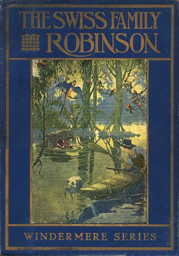 The project gutenberg ebook of the swiss family robinson by jean the swiss family robinson fandeluxe Ebook collections