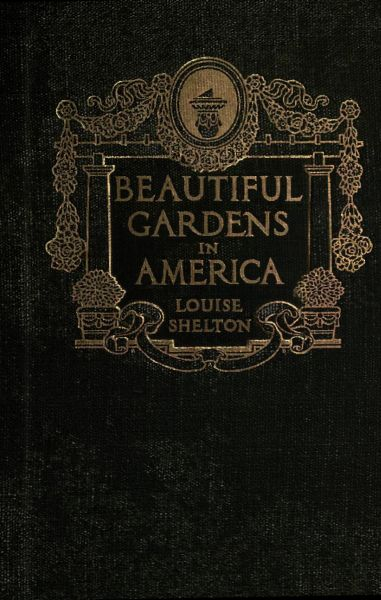 The project gutenberg ebook of beautiful gardens in america by book cover fandeluxe Choice Image