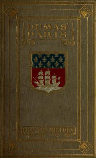 The project gutenberg ebook of dumas paris by francis miltoun start of this project gutenberg ebook dumas paris produced by the online distributed proofreading team at httppgdp this file was fandeluxe Image collections